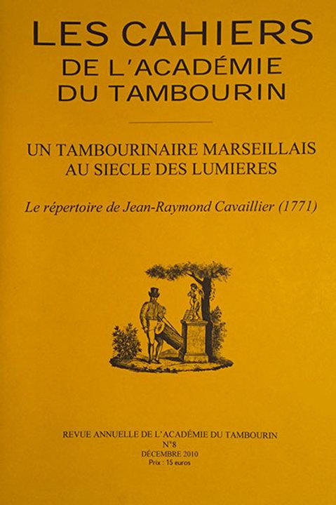 Un tambourinaire marseillais au siècle des Lumières