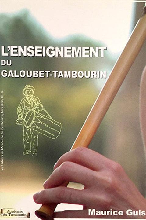 L'Enseignement du Galoubet-Tambourin