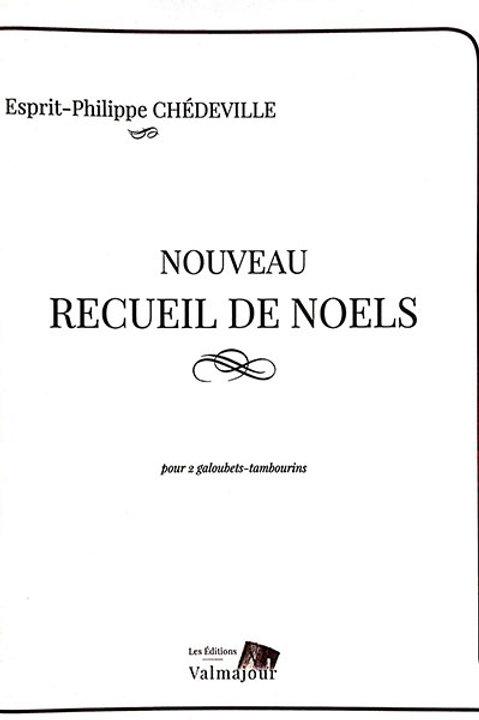 Esprit-Philippe Chédeville - Nouveau recueil de Noëls