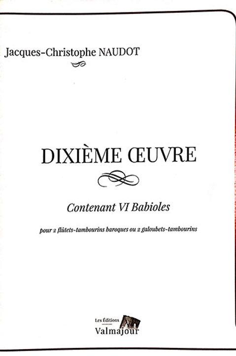 Jacques-Christophe Naudot - Dixième œuvre