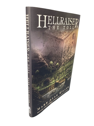 Hellraiser the Toll by Mark Alan Miller