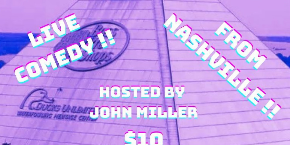 Live Comedy Night ! From Nashville!!