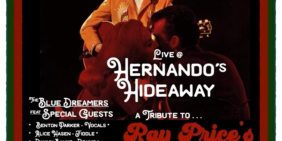 """The Blue Dreamers presents """"A Tribute to Ray Price's Night Life"""""""