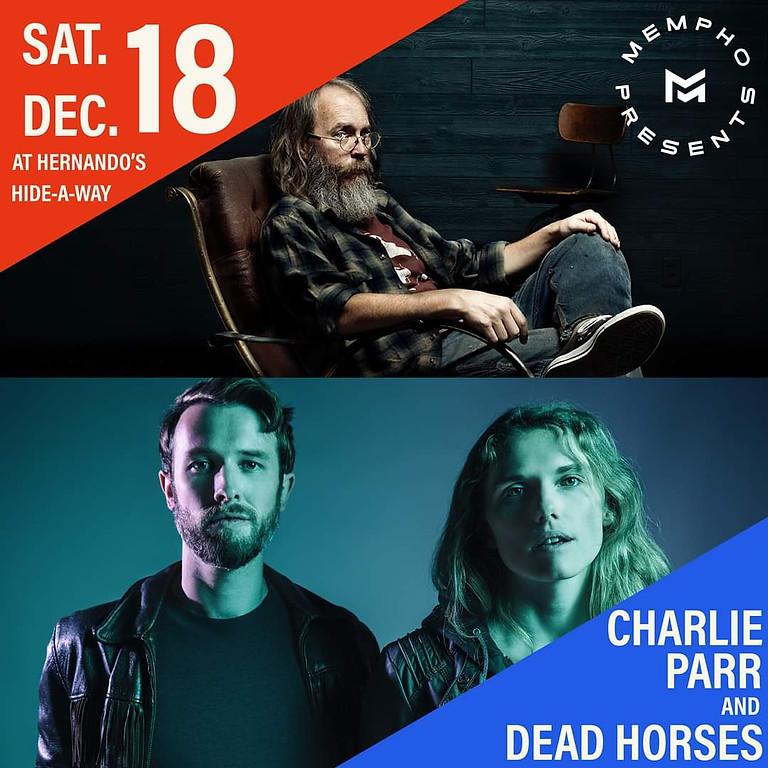Charlie Parr & Dead Horses