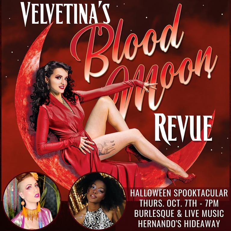 Velvetina's BloodMoon Revue Halloween Spectacular