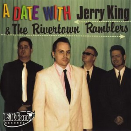Jerry King & the Rivertown Ramblers  w/ Anthony Ray Wright