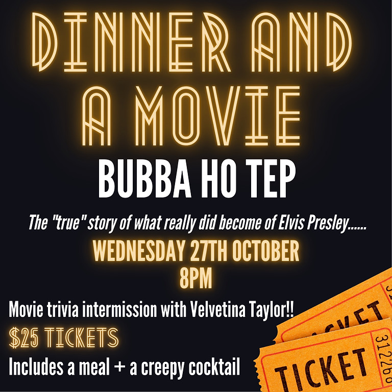 Dinner & A Movie feat. Bubba Ho Tep and Trivia by Velvetina Taylor