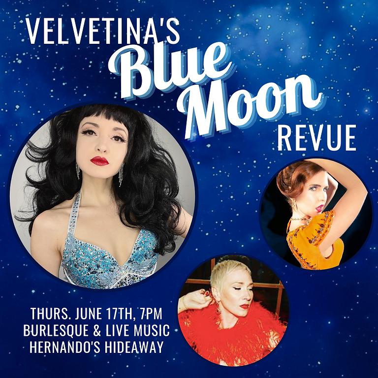 Velvetina's Blue Moon Revue