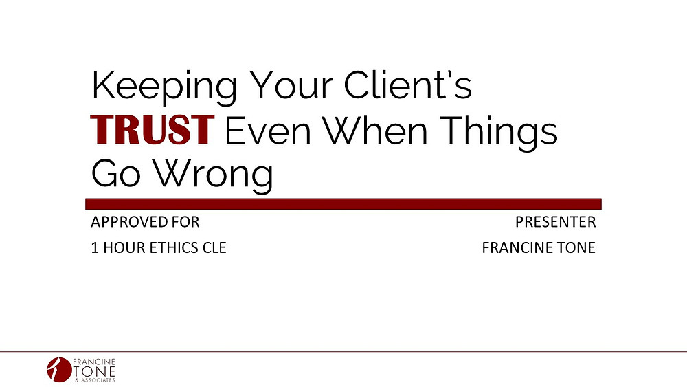 Keeping Your Client's Trust Even When Things Go Wrong