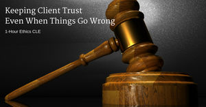 Keeping Client Trust Even When Things Go Wrong