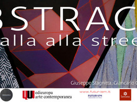 """""""ABSTRACTA - Da Balla alla street art"""", Museo Gagliardi di Noto"""