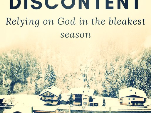 Winter of Discontent: Relying on God in the bleakest season