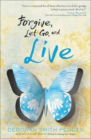 Forgive, Let Go, and Live Book