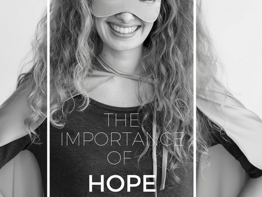 The Importance of Hope Heroes