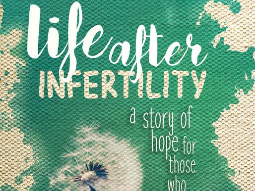 """""""Life After Infertility"""" Sneak Peek"""