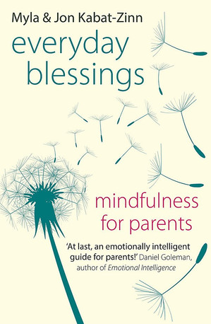 Everyday Blessings,Mindfulness for Parents