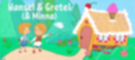 Hansel & Gretel (& Minna) art.jpg