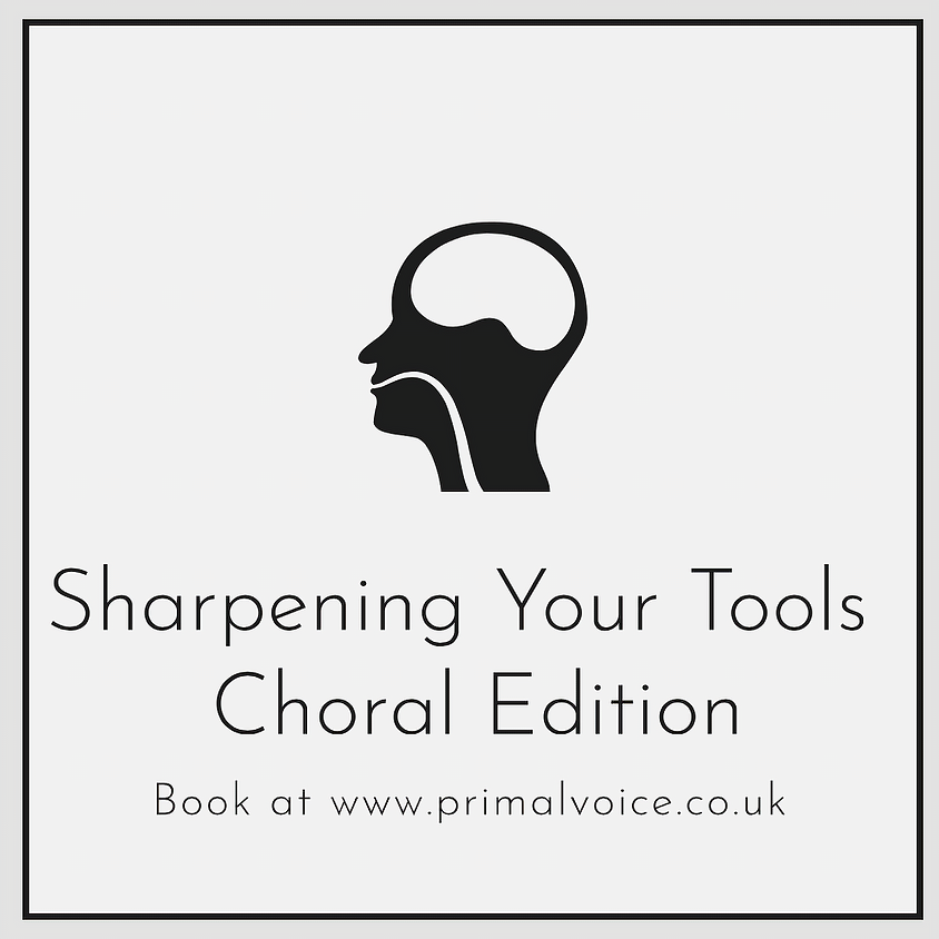 Sharpening Your Tools - CHORAL EDITION
