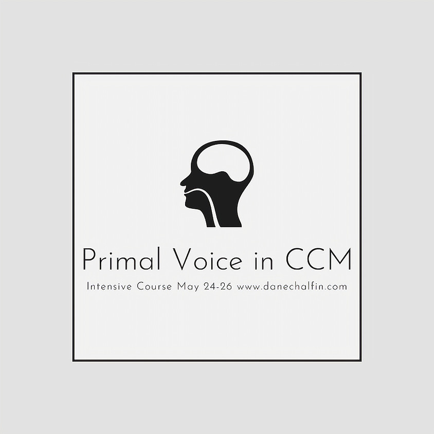 PRIMAL VOICE IN CCM - Intensive Course