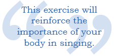 exercise for alignment and body support when singing