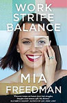 work-strife-balance-mia-freedman.jpg
