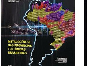 CPRM PUBLICA ESTUDO SOBRE METALOGÊNESE DAS PROVÍNCIAS TECTÔNICAS BRASILEIRAS
