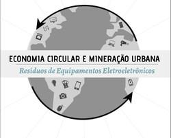 Economia Circular e Mineração Urbana