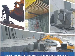 LIVRO DO CETEM SOBRE TECNOLOGIA DE ROCHAS ORNAMENTAIS (LANÇAMENTO)