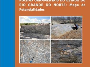 CPRM/SGB: ROCHAS ORNAMENTAIS DO ESTADO DO RIO GRANDE DO NORTE: MAPA DE POTENCIALIDADES.