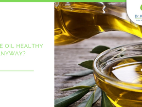 Olive Oil: How healthy is it anyway? And is the olive oil you are using really olive oil?