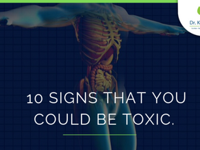 10 signs that you could be toxic and need a detox.