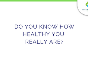 Do you know how healthy you really are?