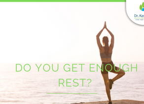 Are you getting enough rest?