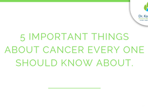 5 important things about cancer everyone should know about