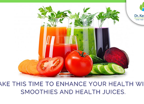 Take this time to enhance your health with smoothies and health juices.
