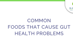 Common foods that cause gut health problems