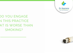 Do you engage in this practice that is worse than smoking?