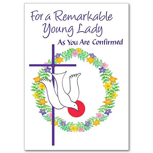 For a Remarkable Young Lady as You Are Confirmed/Girl Confirmation Card