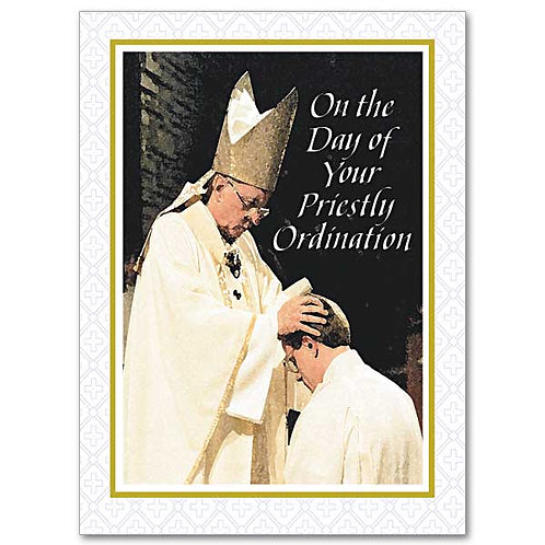 Preaching the Gospel and Renewing the Faithful/Ordination Card