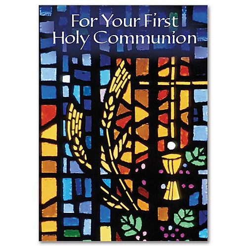 For Your First Holy Communion Card/Through the Eucharist