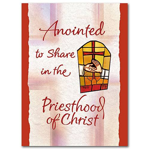 Anointed to Share in the Priesthood of Christ/ Ordination Congratulations Card