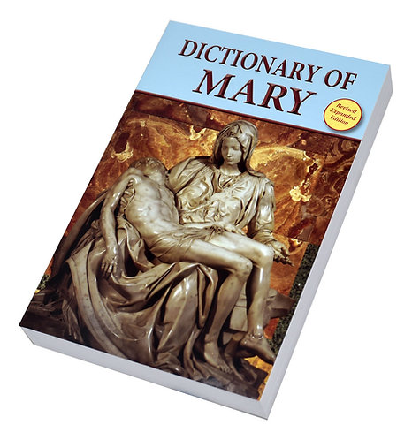 Dictionary of Mary/Behold Your Mother