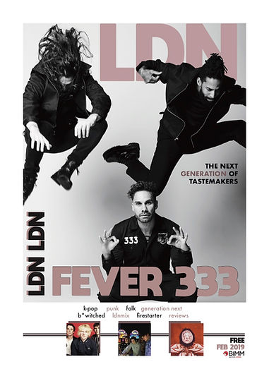 PAGE 1 - LDN FEB COVER - FEVER 333 v4.jp