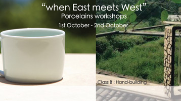 """When East Meets West"" Porcelain Workshops「中西相遇」白瓷工作坊"