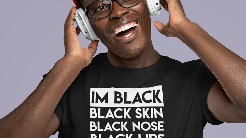 """""""I'm Black"""" tee"""