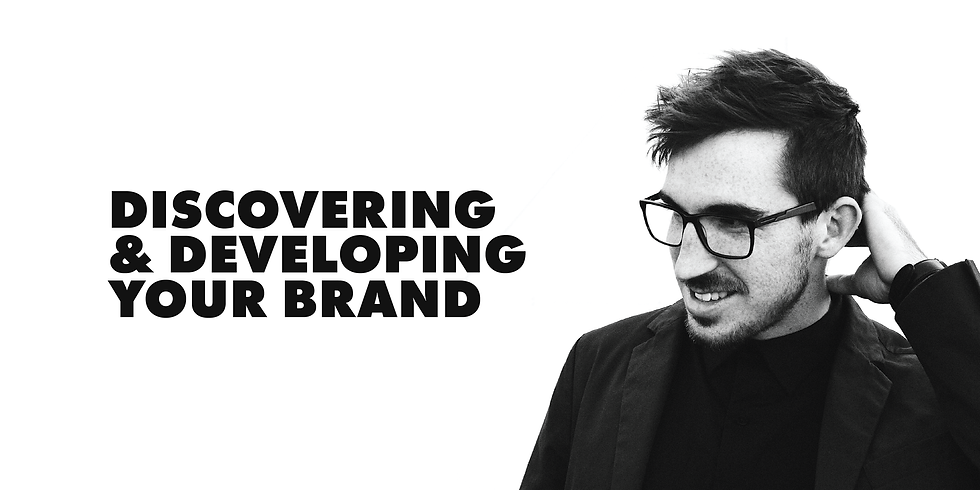 Discovering and Developing Your Brand