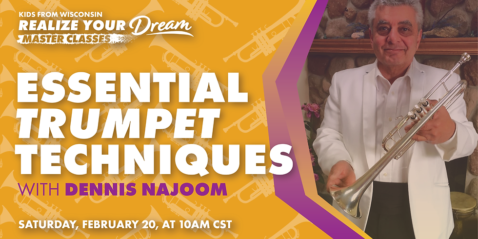Essential Trumpet Techniques with Mr. Dennis Najoom
