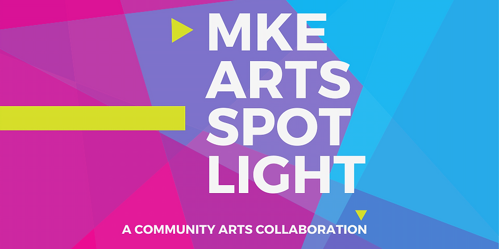 MKE ARTS SPOTLIGHT- Sign up your organization to participate