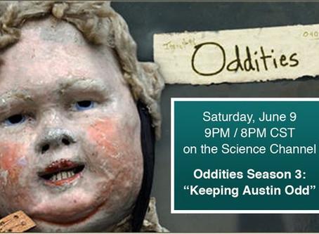 "TONIGHT:  MUSEUM OF THE WEIRD ON ""ODDITIES!"""