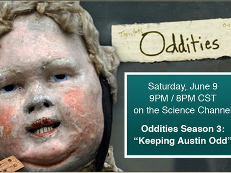 "TONIGHT:  MUSEUM OF THE WEIRD ON ""ODDITIES!"""